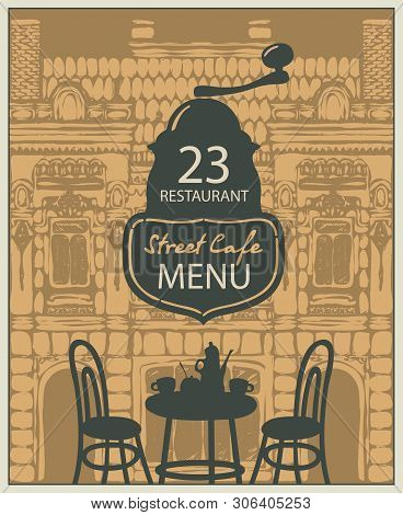Vector Menu For Street Cafe Or Restaurant With Table Set For Two, Chairs And Tea On The Background O