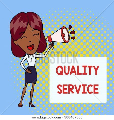 Handwriting text writing Quality Service. Concept meaning how well delivered service conforms to clientexpectations Young Woman Speaking into Blowhorn Volume Icon Colored Backgdrop Text Box. poster