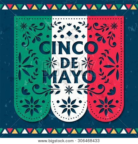 Happy Cinco De Mayo Greeting Card Illustration Of Papel Picado For Mexico Independence Celebration.