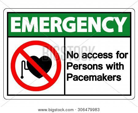 Emergency No Access For Persons With Pacemaker Symbol Sign Isolate On White Background,vector Illust