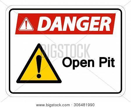 Danger Open Pit Symbol Sign Isolate On White Background,vector Illustration