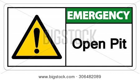 Emergency Open Pit Symbol Sign Isolate On White Background,vector Illustration
