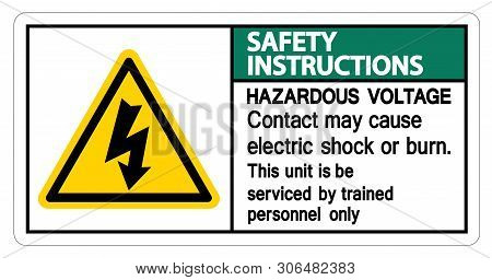 Safety Instructions Hazardous Voltage Contact May Cause Electric Shock Or Burn Sign Isolate On White