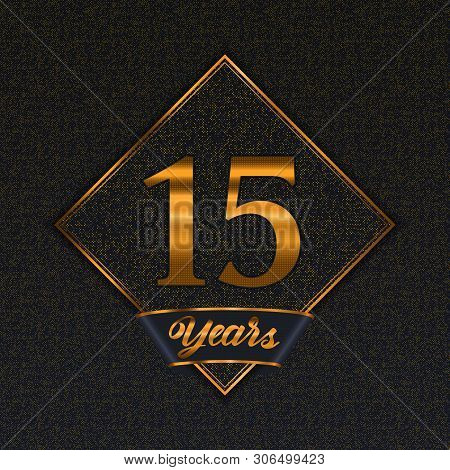 Golden Number  Fifteen Years (15 Years) Celebration Design. Anniversary Golden Number With Luxury Ba