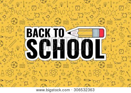 Back To School. Back To School Logo On Doodles Background. Vector Illustration