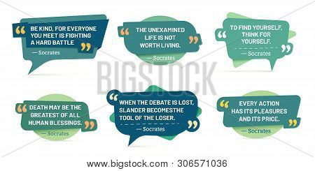 Quote In Quotes Frames. Socrates Quotes, Speech Stickers And Comment Box Badge. Info Text, Memo Word