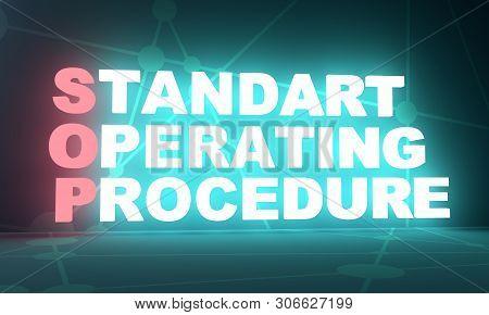 Acronym Sop - Standard Operating Procedure. Business Conceptual Image. 3d Rendering. Neon Bulb Illum