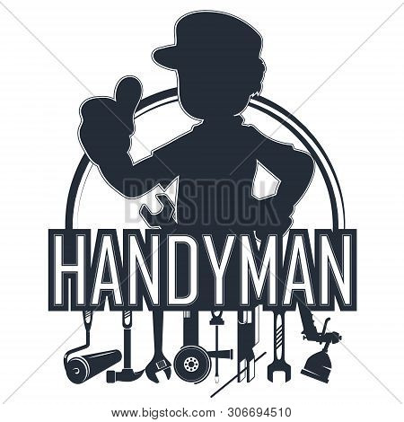 Handyman With A Tool For The Business Silhouette