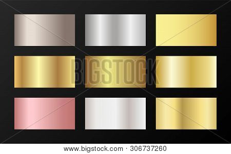 Cool Golden, Platinum, Bronze, Pink Gold Gradients. Metallic Foil Texture Silver, Steel, Chrome, Pla