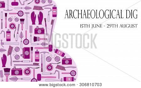 Illustration With Tools Of Geologist, Archaeologist, Builder. Poster Template. Flat Cartoon Style Ve