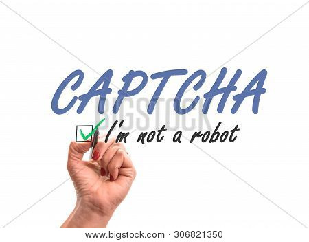 Hand Writing Words Captcha I Am Not A Robot On Whiteboard