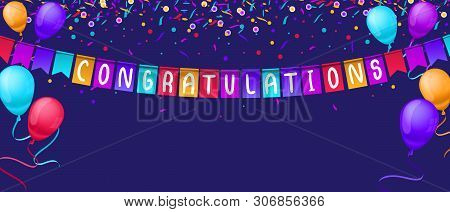Congratulations Banner Template With Balloons And Confetti Isolated On Blue Background. Festive Gree