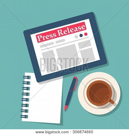 Press Release Concept. Tablet Computer With News In On Table. Cup Of Coffee And A Notebook. Vector I