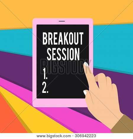 Word writing text Breakout Session. Business concept for workshop discussion or presentation on specific topic Female Hand with White Polished Nails Pointing Finger Tablet Screen Off. poster