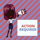 Writing note showing Action Required. Business photo showcasing Regard an action from someone by virtue of their position Young Woman Speaking in Blowhorn Colored Backgdrop Text Box. poster