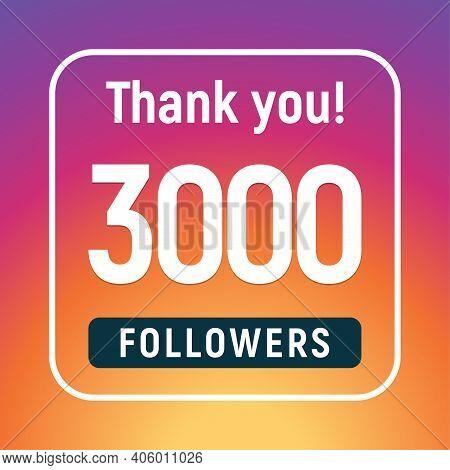 Thank You 3000 Followers Congratulation Subscribe. 3k Like Follow Anniversary