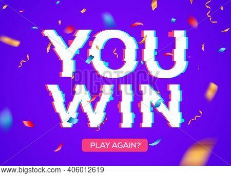 Retro Game Glitch Win Score Background. Video Game You Win Glitch Effect Text