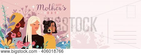 Mothers Day Card. Women Portraits With Bouquets Flowers Letter Template, Multinational Beautiful You