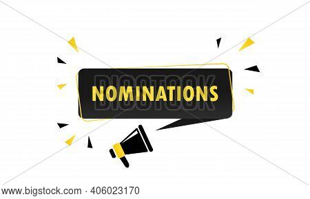 Megaphone With Nominations Speech Bubble Banner. Loudspeaker. Can Be Used For Business, Marketing An