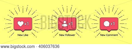 Social Media Notice Bubbles With Like, Follower And Comment Icon. Set Of Notification Counters Of Ne