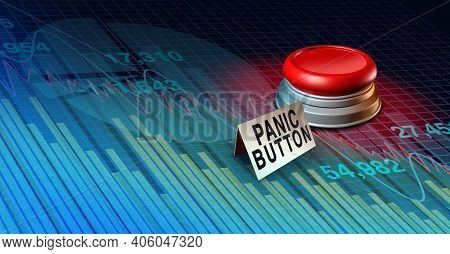 Stock Market Panic Button With Financial Crisis Worry Or Economy And Economic Fear As A Recession An