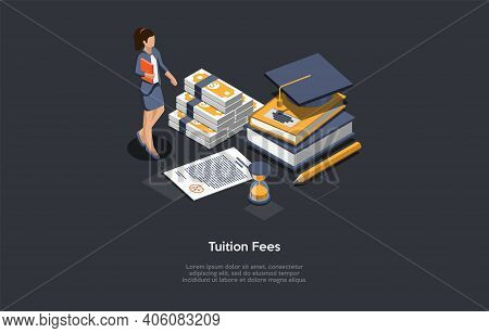 Tuition Fees Concept Vector Illustration In Cartoon 3d Style. Dark Background, Text. Isometric Compo