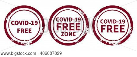 A Set Of Signs With An Inscription Informing About The Covid-19 Virus-free Zone. Simple Style. Isola
