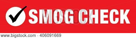 Smog Check Banner For Auto Shops And Service Stations | 18in X 72in Layout | Vector Smog Inspection