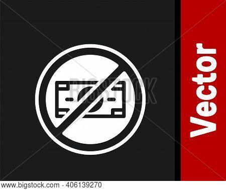White No Money Icon Isolated On Black Background. Prohibition Of Money. Vector