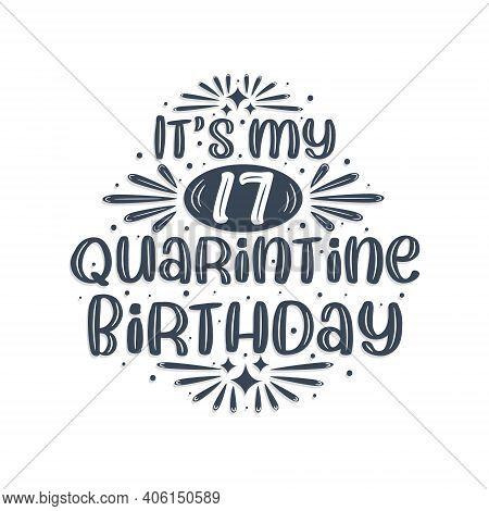 17th Birthday Celebration On Quarantine, It's My 17 Quarantine Birthday.