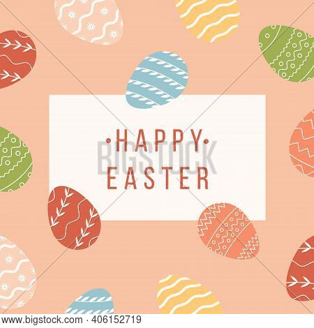 Happy Easter Square Banner With Decorated Different Ornaments Eggs On Background. Festive Greeting C