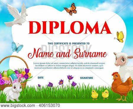 Education School Kids Diploma With Vector Easter Eggs, Chicken With Chicks, Bunny, Lamb And Flowers