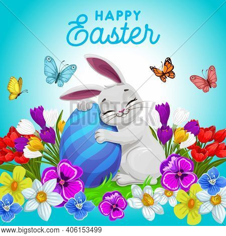 Happy Easter Vector Poster With Cute Bunny Hugging Decorated Egg On Fied With Flowers And Butterflie
