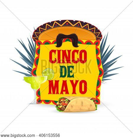 Cinco De Mayo Vector Icon With Mexican Sombrero Hat, Mustaches, Tequila With Lime And Enchiladas Wit