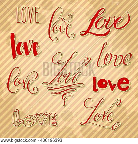 Set Of Hand Drawn Valentine's Day Words. Red Love Lettering In Misc Styles Over Textured Striped Vin