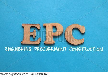 Epc Enginering Procurement Construction, Text Words Typography Written On Blue Background, Life And