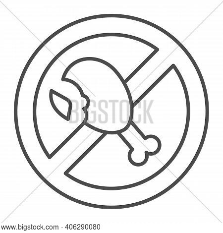 Banned Fatty Chicken Leg Thin Line Icon, Diet Concept, Forbidden Sign With Roasted Chicken Leg On Wh