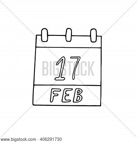 Calendar Hand Drawn In Doodle Style. February 17. Random Acts Of Kindness Day, Date. Icon, Sticker E