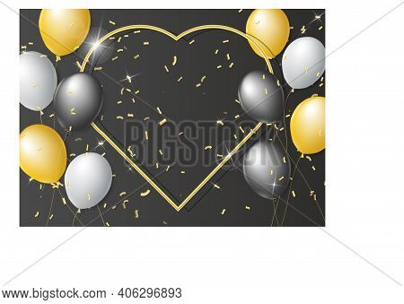 Black, White And Gold Balloons On A Black Background. Gold Frame In The Shape Of A Heart With Realis