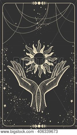 Tarot Card With Two Palms Holding The Sun. Magic Boho Design With Stars, Engraving Stylization, Cove