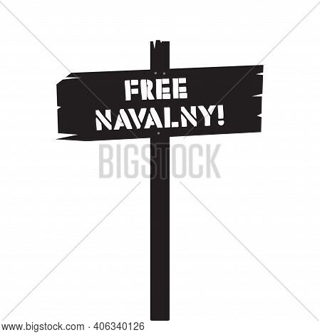 Wooden Street Sign Free Navalny Text Advertisement