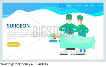 Two Surgeons Or Physicians Holding Scalpels Performing Surgical Operation On Lying Patient Landing P