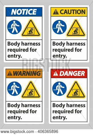 Body Harness Required For Entry Sign On White Background