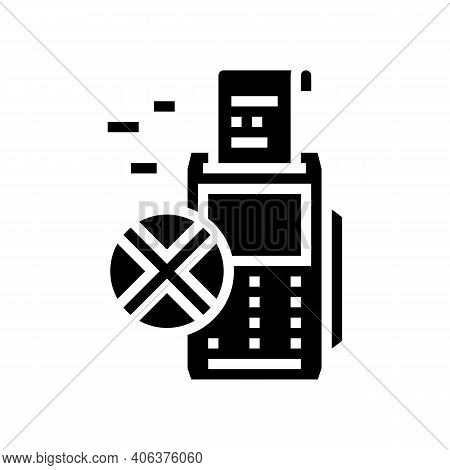 Refusal Payment Pos Terminal Glyph Icon Vector. Refusal Payment Pos Terminal Sign. Isolated Contour
