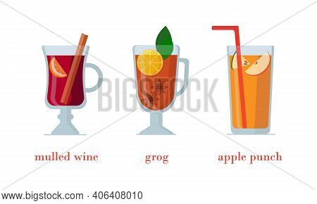 Set Of Hot Alcoholic Beverages In Glass Glasses, Isolated On White Background.  Of Mulled Wine With