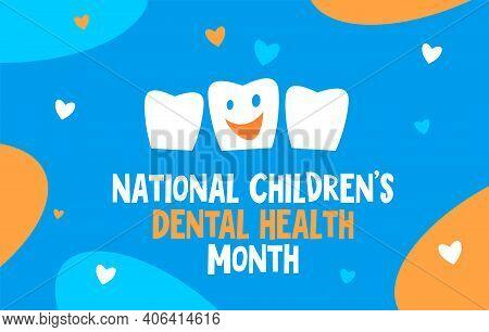 National Children S Dental Health Month Vector Banner. Cartoon Logo Design For The Children's Dentis