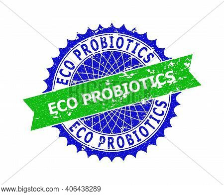Vector Eco Probiotics Bicolor Stamp Seal With Grunged Style. Blue And Green Colors. Flat Seal Imprin