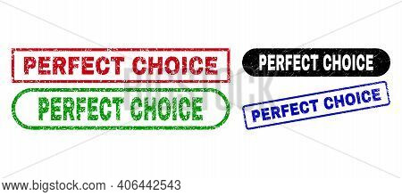 Perfect Choice Grunge Stamps. Flat Vector Scratched Stamps With Perfect Choice Text Inside Different