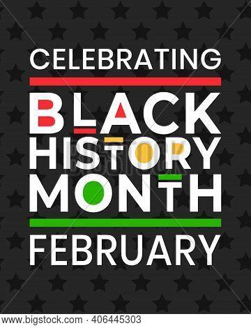 Celebrating Black History Month February Banner. Vector Illustration Of Design Template For National