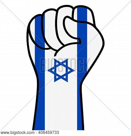 Raised Fist Of Israel Flag. Israeli Hand. Fist Shape Israel Flag Color. Patriotic Demonstration, Reb